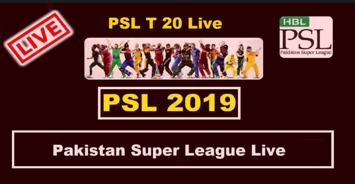 PSL 4 Live Streaming - PSL 2019 Live Match