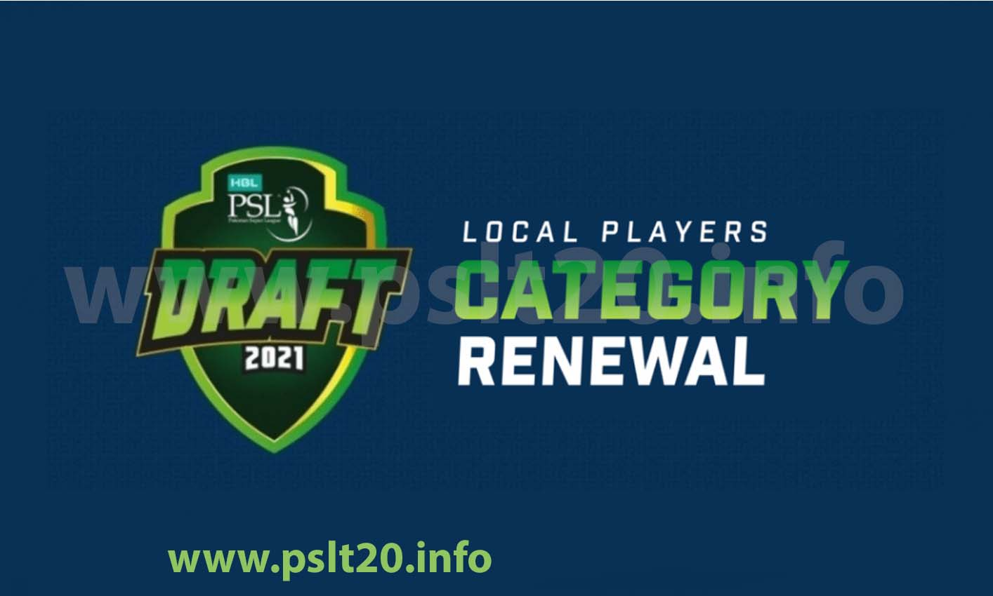 Pakistan Super League 2021 Draft - PSL 6 Player Renews ...